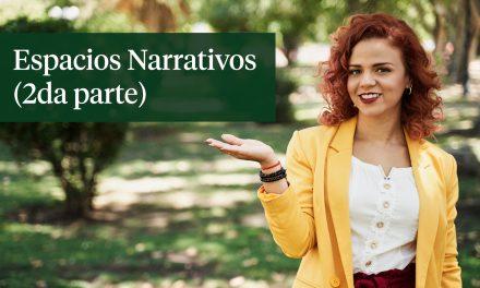Espacios Narrativos 2da parte